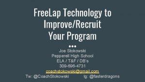 Free Lap Technology to ImproveRecruit Your Program Joe