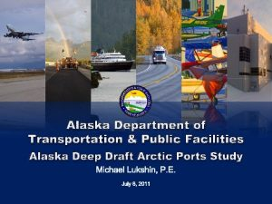 Alaska Department of Transportation Public Facilities Alaska Deep
