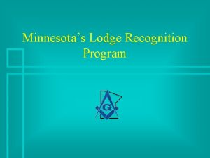 Minnesotas Lodge Recognition Program Lodge in Good Standing