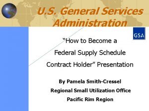 U S General Services Administration How to Become
