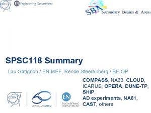 SPSC 118 Summary Lau Gatignon ENMEF Rende Steerenberg