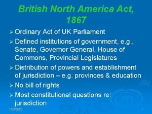 British North America Act 1867 Ordinary Act of