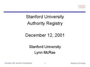Stanford University Authority Registry December 12 2001 Stanford