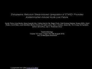 Endoplasmic Reticulum StressInduced Upregulation of STARD 1 Promotes