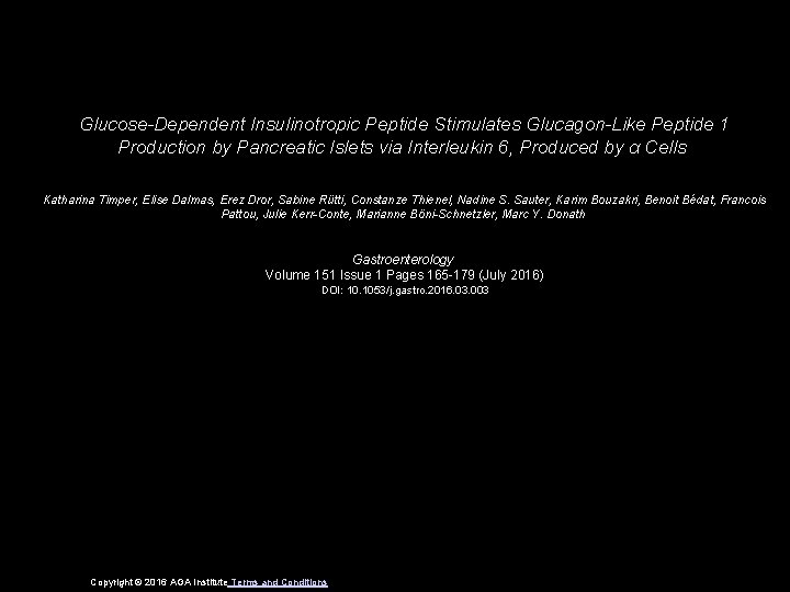 GlucoseDependent Insulinotropic Peptide Stimulates GlucagonLike Peptide 1 Production