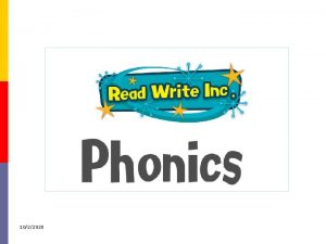 1022020 Why synthetic phonics Synthetic phonics offers the