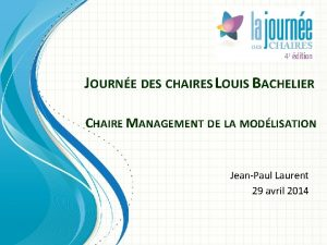 JOURNE DES CHAIRES LOUIS BACHELIER CHAIRE MANAGEMENT DE