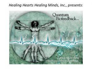 Healing Hearts Healing Minds Inc presents EPR Quantum