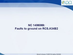 NC 1406069 Faults to ground on RCS A