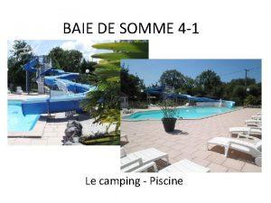 BAIE DE SOMME 4 1 Le camping Piscine