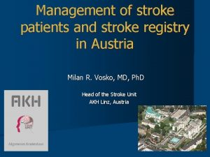 Management of stroke patients and stroke registry in