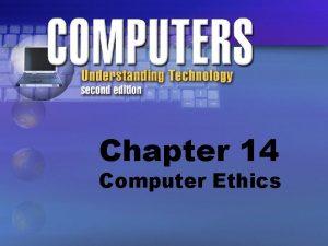 Chapter 14 Computer Ethics Ethics vs Laws External