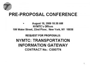 PREPROPOSAL CONFERENCE August 18 2009 10 30 AM