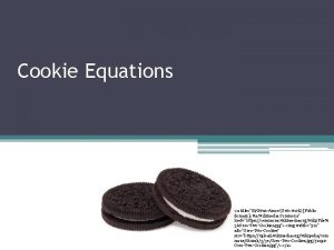 Cookie Equations a titleBy EvanAmos Own work Public