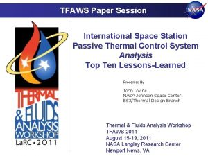 TFAWS Paper Session International Space Station Passive Thermal