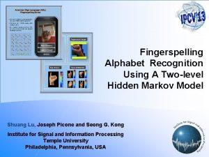 Fingerspelling Alphabet Recognition Using A Twolevel Hidden Markov