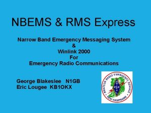 NBEMS RMS Express Narrow Band Emergency Messaging System