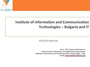 Institute of Information and Communication Technologies Bulgaria and