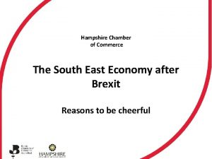 Hampshire Chamber of Commerce The South East Economy