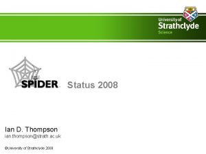 Status 2008 Ian D Thompson ian thompsonstrath ac