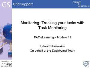 Monitoring Tracking your tasks with Task Monitoring PAT