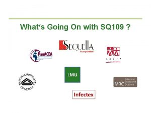 Whats Going On with SQ 109 LMU Infectex