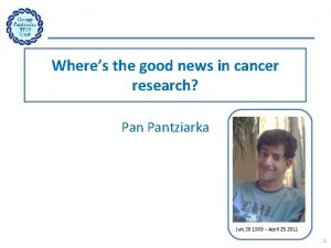 Wheres the good news in cancer research Pantziarka