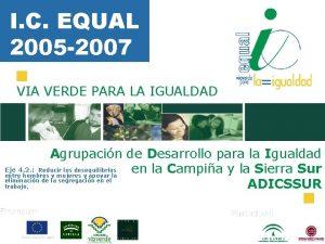 I C EQUAL 2005 2007 VIA VERDE PARA