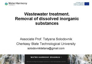 Wastewater treatment Removal of dissolved inorganic substances Associate