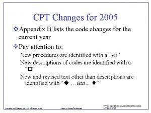 CPT Changes for 2005 v Appendix B lists