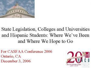 State Legislation Colleges and Universities and Hispanic Students