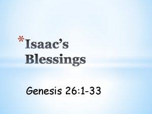 Genesis 26 1 33 Genesis 26 1 A