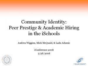 Community Identity Peer Prestige Academic Hiring in the