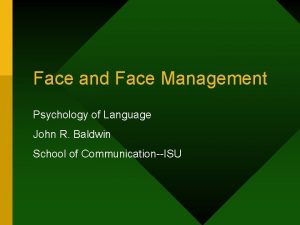 Face and Face Management Psychology of Language John