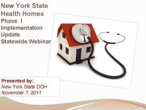 New York State Health Homes Phase I Implementation