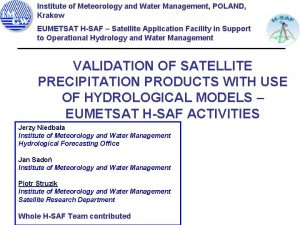 Institute of Meteorology and Water Management POLAND Krakow