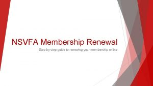 NSVFA Membership Renewal Step by step guide to