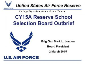 United States Air Force Reserve Integrity Service Excellence