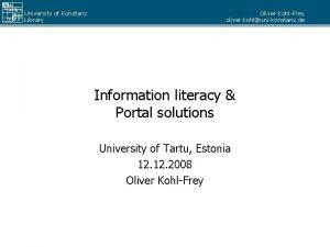 University of Konstanz Library Oliver KohlFrey oliver kohlunikonstanz