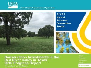TEXAS Natural Resources Conservation Service Conservation Investments in
