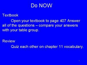 Do NOW Textbook Open your textbook to page