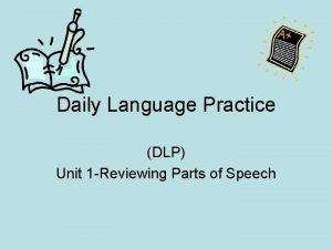Daily Language Practice DLP Unit 1 Reviewing Parts