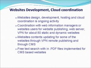 Websites Development Cloud coordination Websites design development hosting