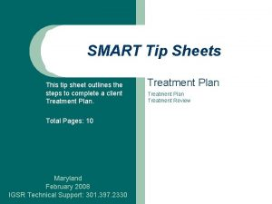 SMART Tip Sheets This tip sheet outlines the