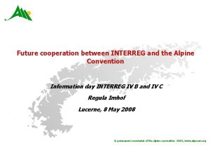 Future cooperation between INTERREG and the Alpine Convention