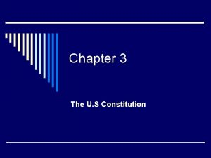 Chapter 3 The U S Constitution Popular Sovereignty