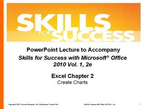 Power Point Lecture to Accompany Skills for Success
