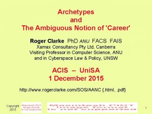 Archetypes and The Ambiguous Notion of Career Roger