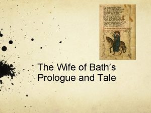 The Wife of Baths Prologue and Tale Background