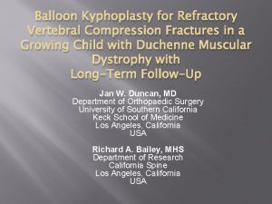 Balloon Kyphoplasty for Refractory Vertebral Compression Fractures in